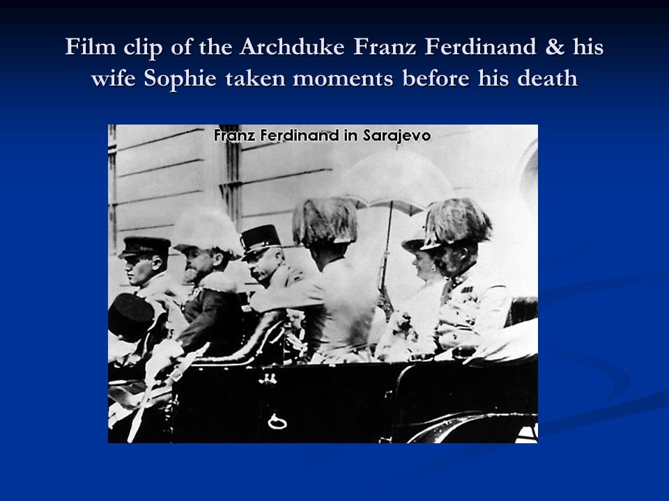 Film clip of the Archduke Franz Ferdinand & his wife Sophie taken moments before his death