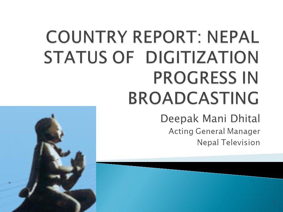 Deepak Mani Dhital Acting General Manager Nepal Television 1