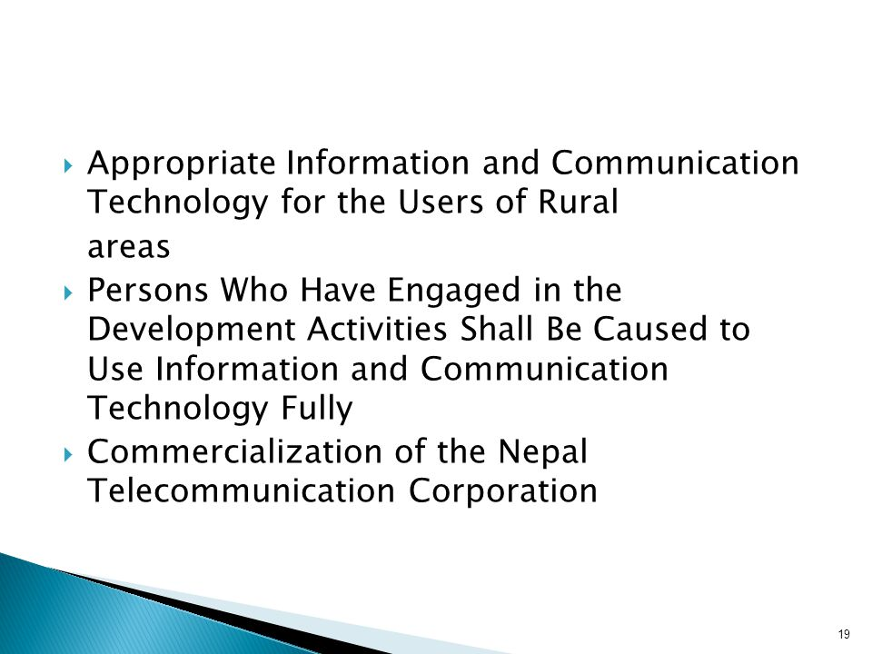  Appropriate Information and Communication Technology for the Users of Rural areas  Persons Who Have Engaged in the Development Activities Shall Be