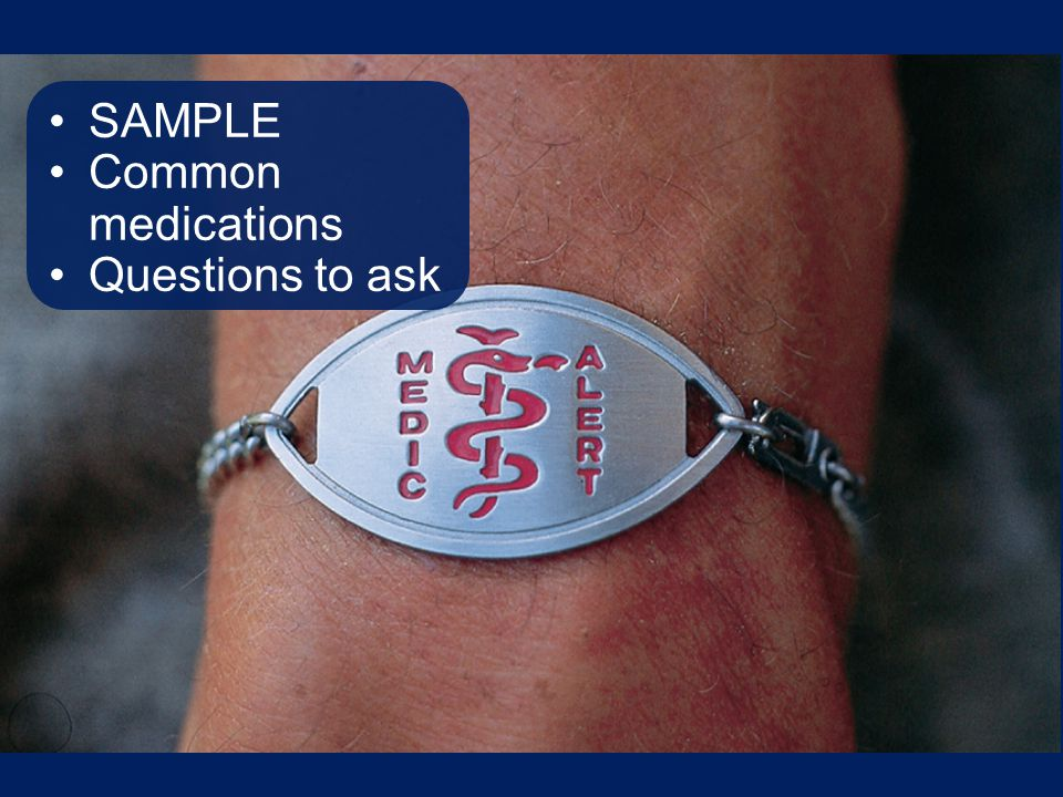 SAMPLE Common medications Questions to ask