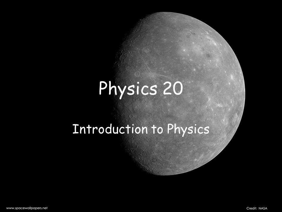 What is Physics.a branch of Science What are some other branches we know.