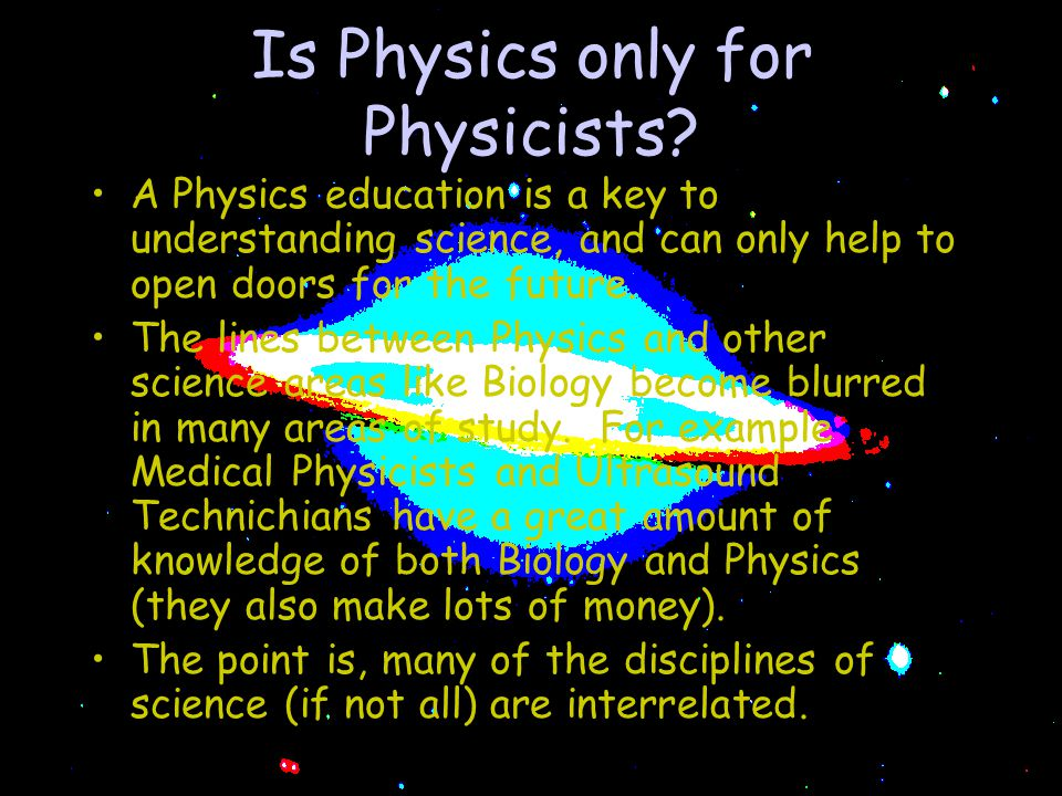 Is Physics only for Physicists.