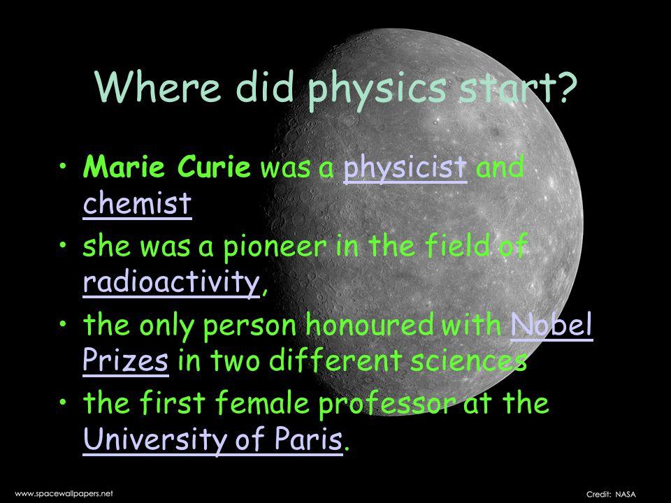 Where did physics start.