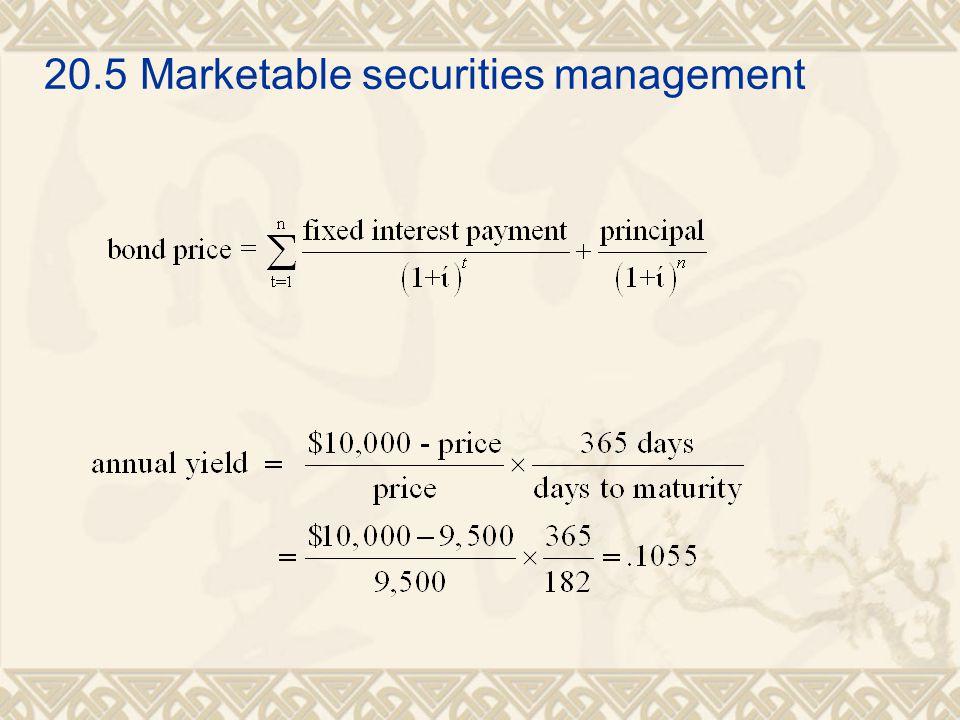 20.5Marketable securities management