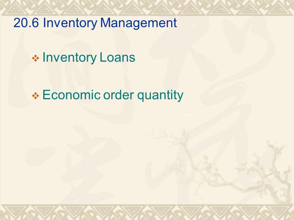 20.6Inventory Management  Inventory Loans  Economic order quantity