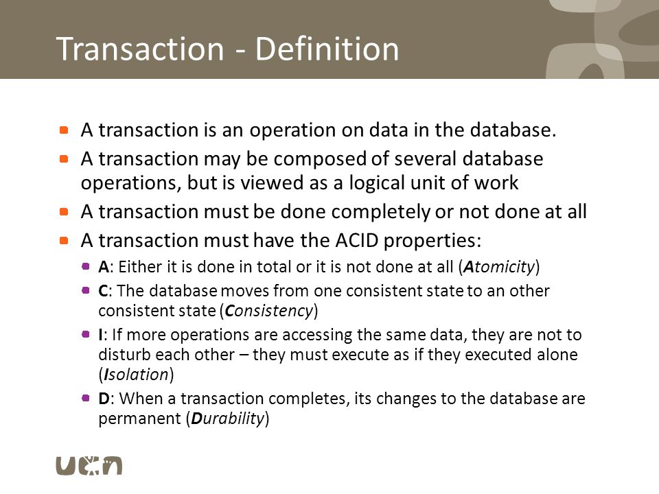Transactions – example: T1 and T2 are executing concurrently T1: Transfers N DKKs from account X to account Y: read_item(X); X:= X-N; write_item(X); read_item(Y); Y:= Y+N; write_item(Y); T2: Deposits M DKK on account Y: read_item(Y); Y:= Y+M; write_item(Y); Any possible problems.
