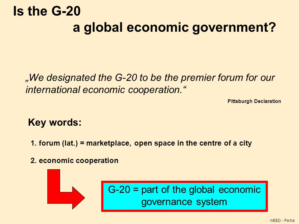 Is the G-20 a global economic government.