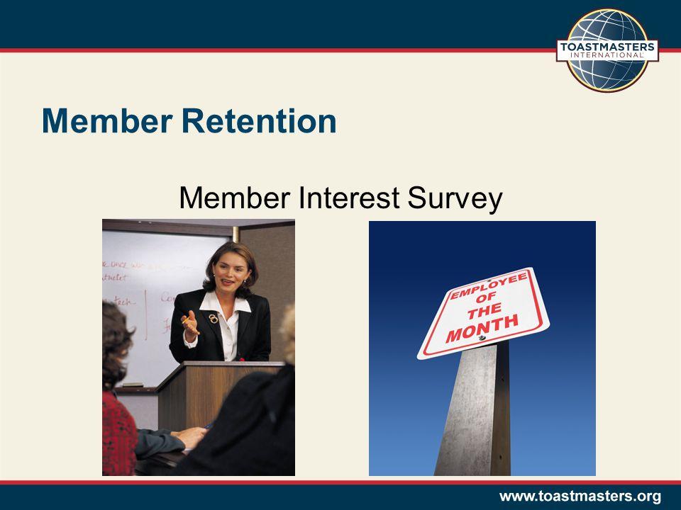 Member Retention Member Interest Survey