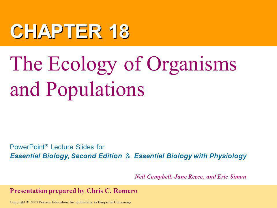 Copyright © 2003 Pearson Education, Inc. publishing as Benjamin Cummings PowerPoint ® Lecture Slides for Essential Biology, Second Edition & Essential