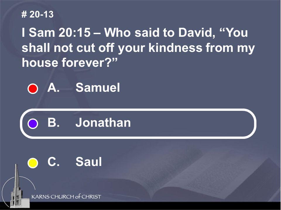 A.Samuel B. Jonathan C.
