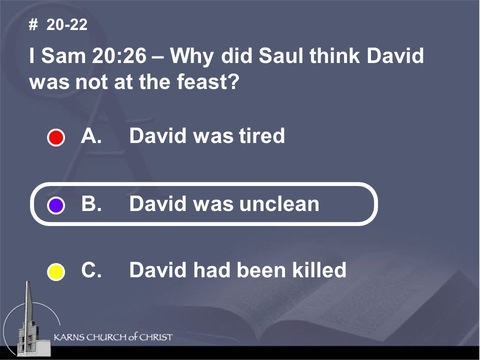 I Sam 20:26 – Why did Saul think David was not at the feast.