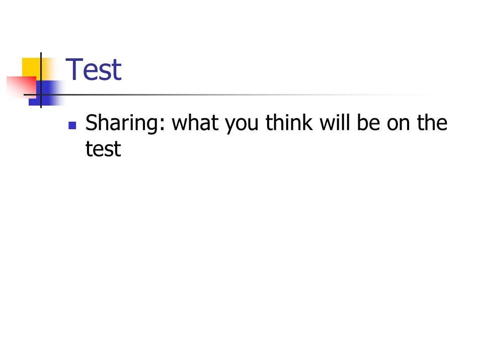Test Sharing: what you think will be on the test
