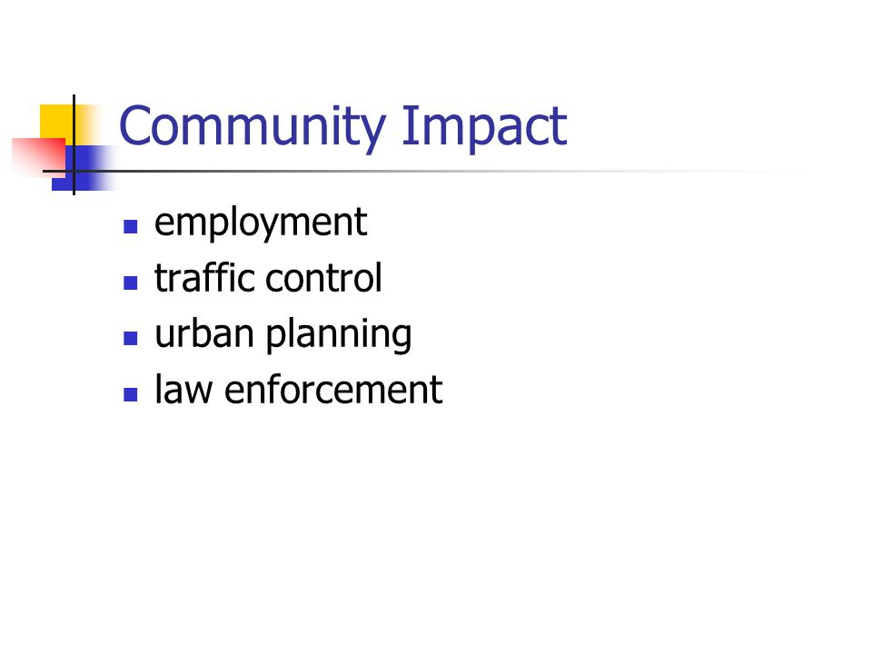 Community Impact employment traffic control urban planning law enforcement