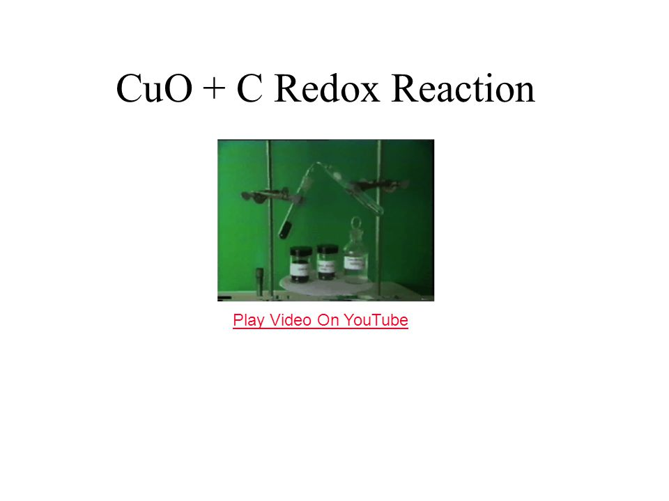 CuO + C Redox Reaction Play Video On YouTube