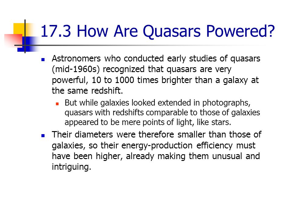 17.3 How Are Quasars Powered.
