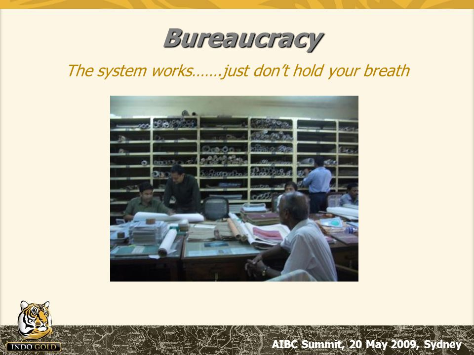 AIBC Summit, 20 May 2009, Sydney Bureaucracy The system works…….just don't hold your breath
