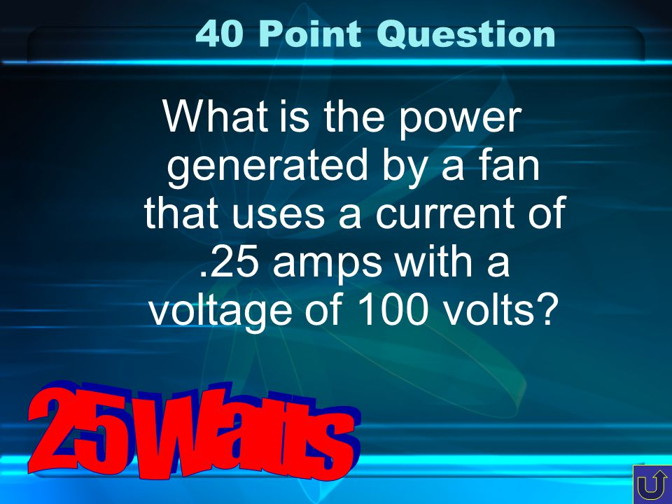 30 Point Question What is the current flowing through a circuit with a voltage of 75 volts and a resistance of 15 ohms