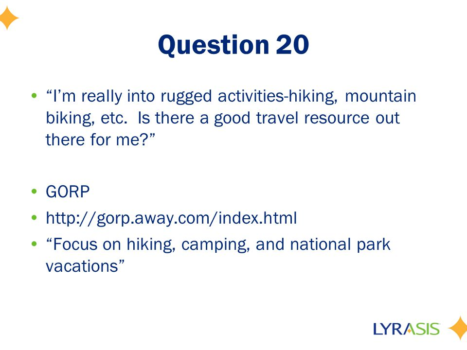 Question 20 I'm really into rugged activities-hiking, mountain biking, etc.