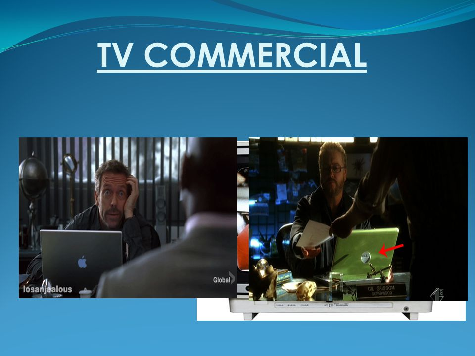TV COMMERCIAL The Tv commercial is generally considered the most effective mass-market advertising format.
