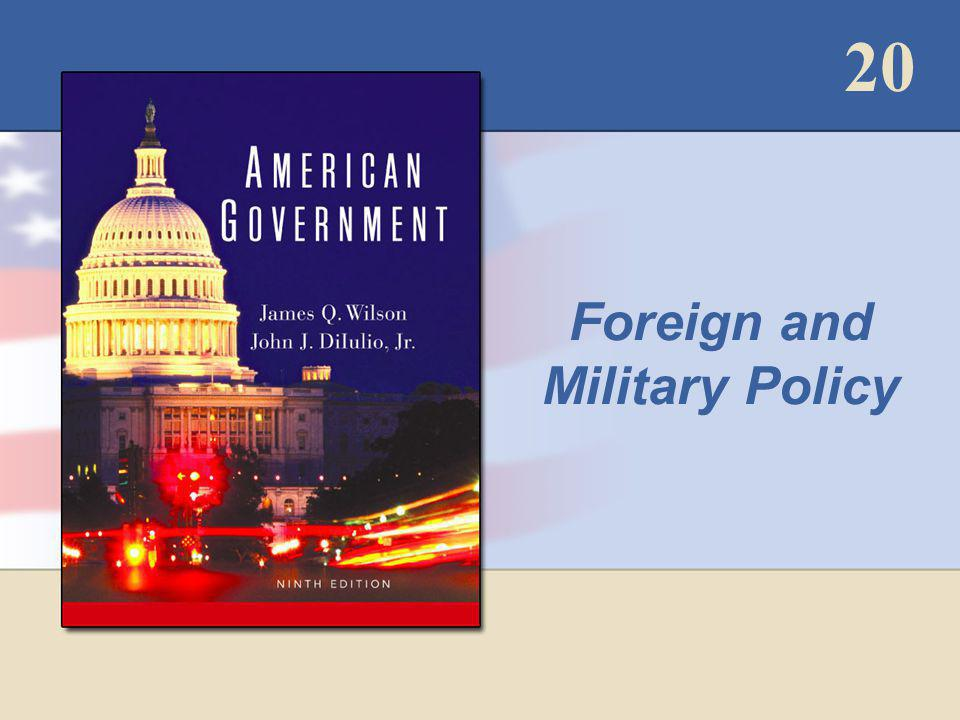 20 Foreign and Military Policy