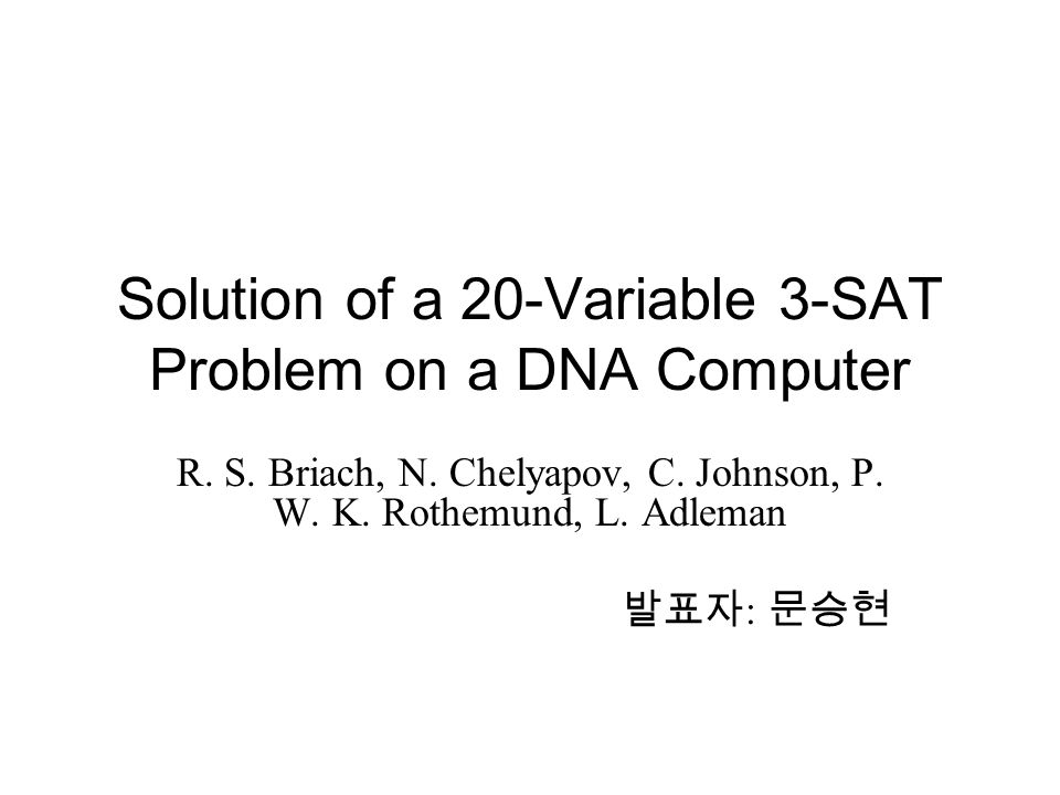 Solution of a 20-Variable 3-SAT Problem on a DNA Computer R.
