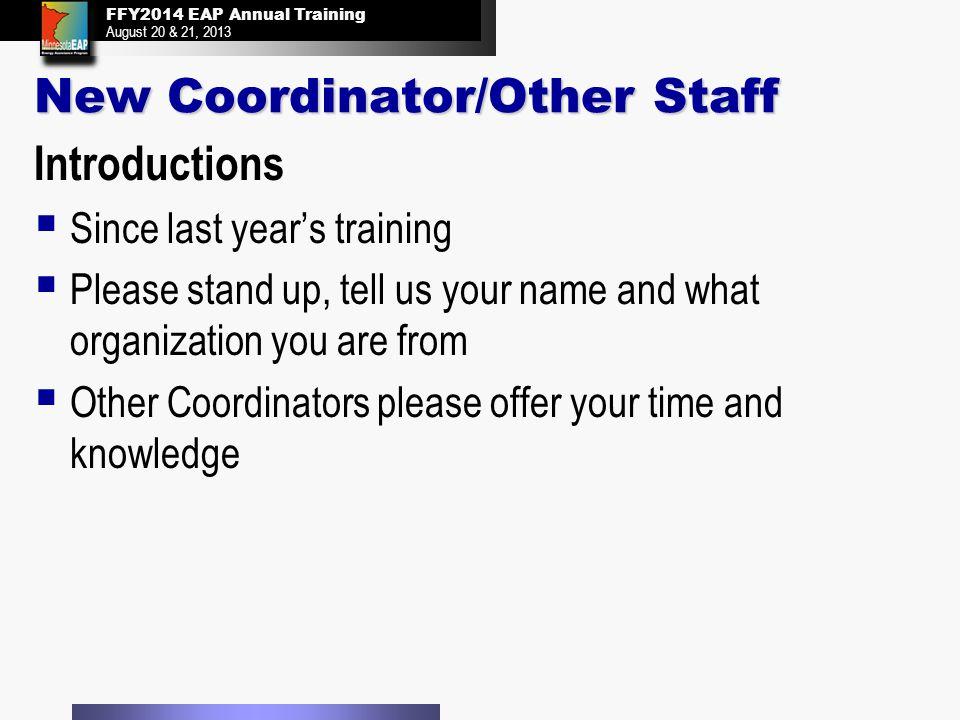 FFY2014 EAP Annual Training August 20 & 21, 2013 FFY2014 EAP Annual Training August 20 & 21, 2013 FFY13 Outcomes 25
