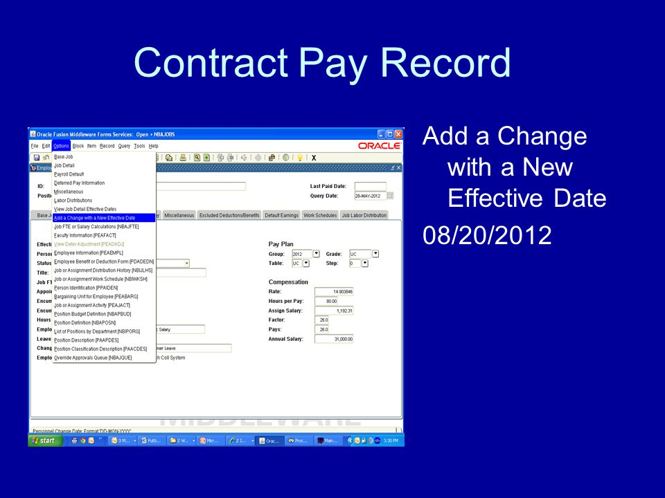 Contract Pay Record Add a Change with a New Effective Date 08/20/2012