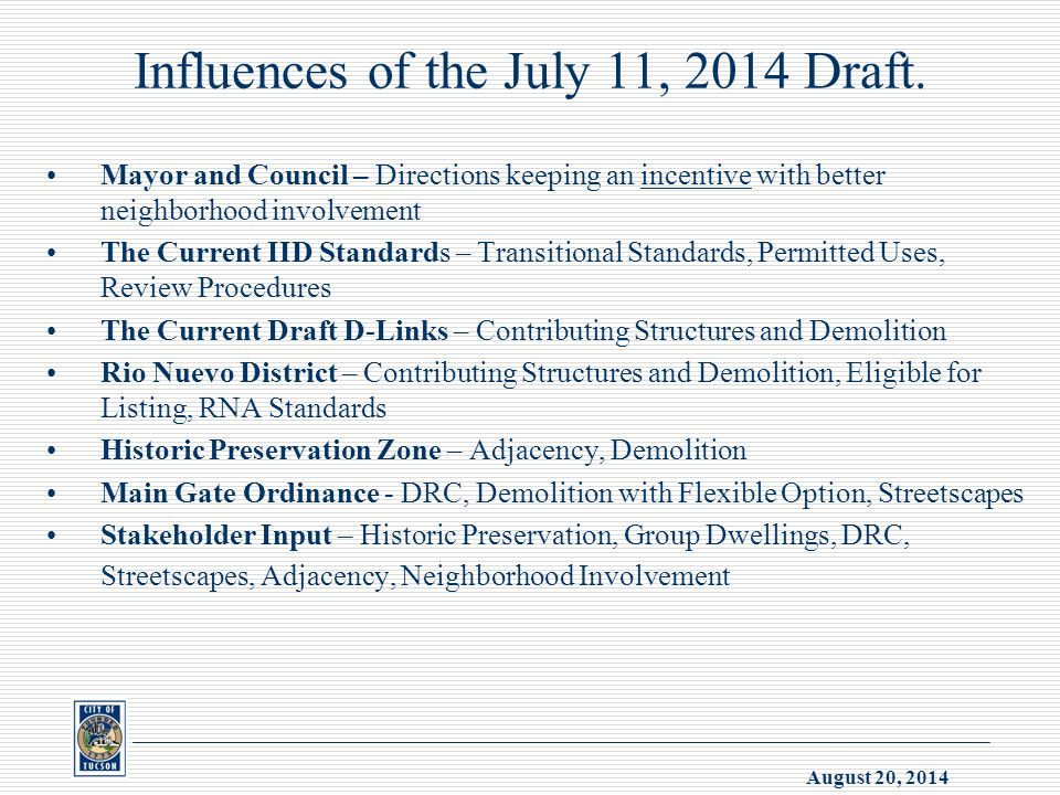 August 20, 2014 Influences of the July 11, 2014 Draft.