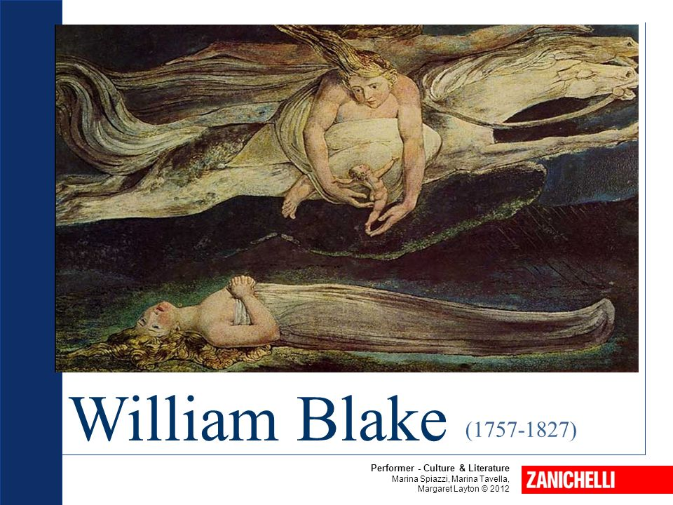 William Blake Performer - Culture & Literature Marina Spiazzi, Marina Tavella, Margaret Layton © 2012 (1757-1827)