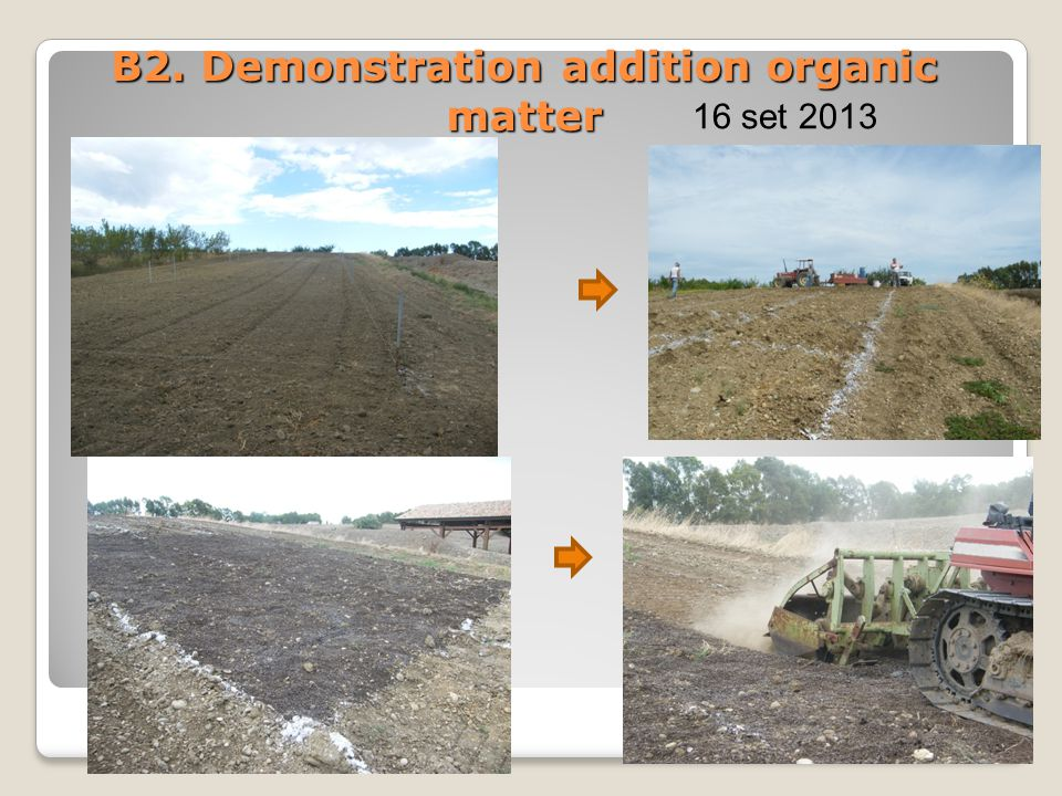 B2. Demonstration addition organic matter 16 set 2013