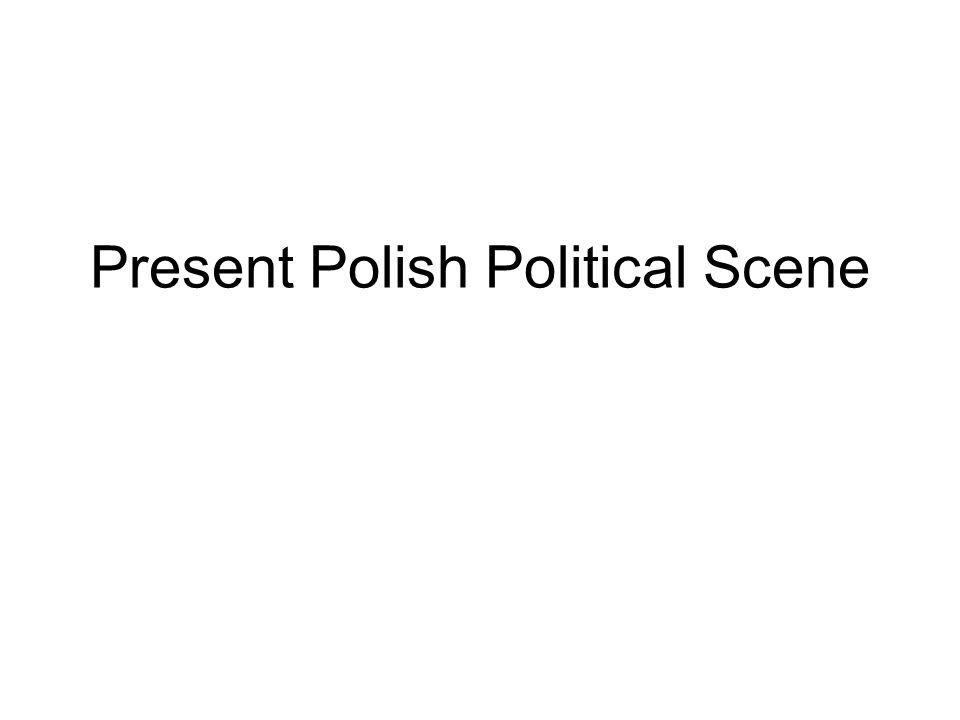 Present Polish Political Scene