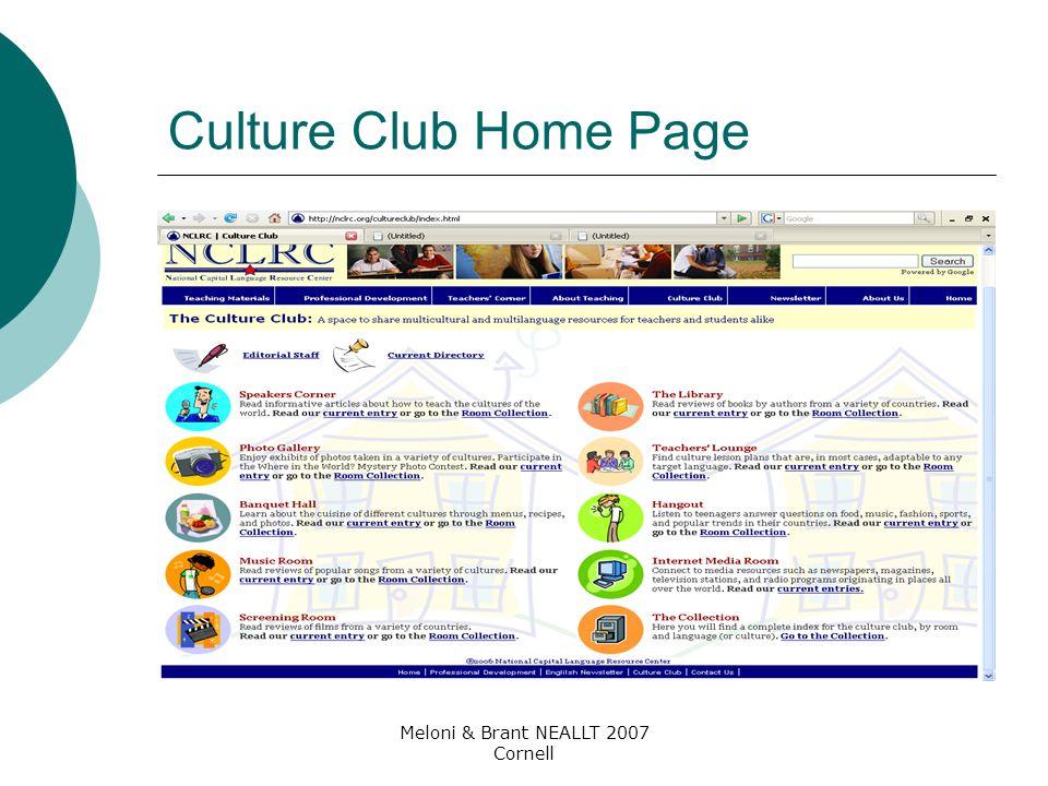 Meloni & Brant NEALLT 2007 Cornell Culture Club Home Page