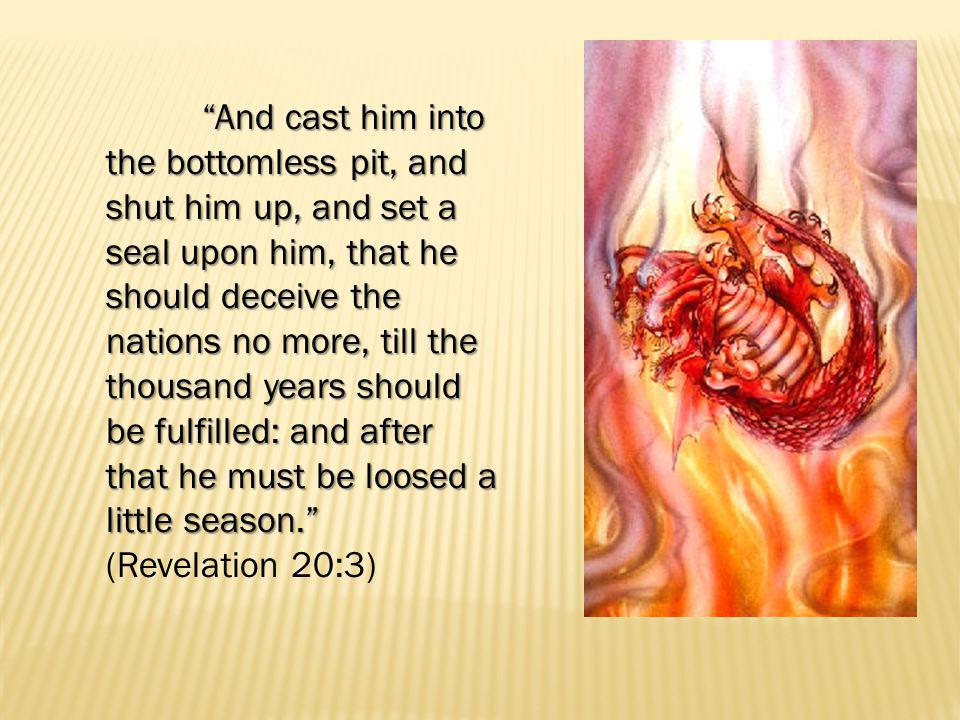 And death and hell were cast into the lake of fire.