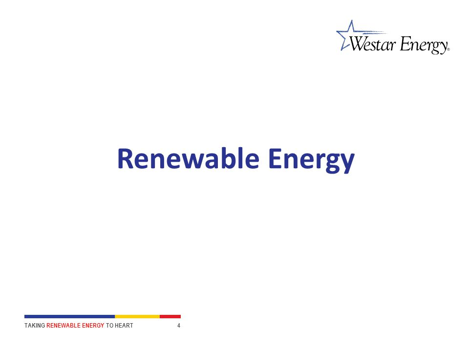 Renewable Energy TAKING RENEWABLE ENERGY TO HEART 4
