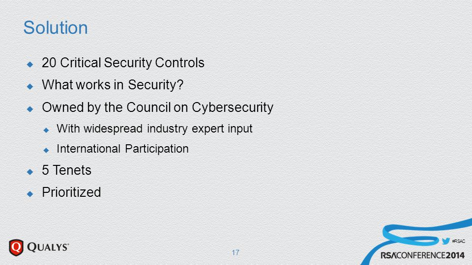 #RSAC Solution  20 Critical Security Controls  What works in Security.