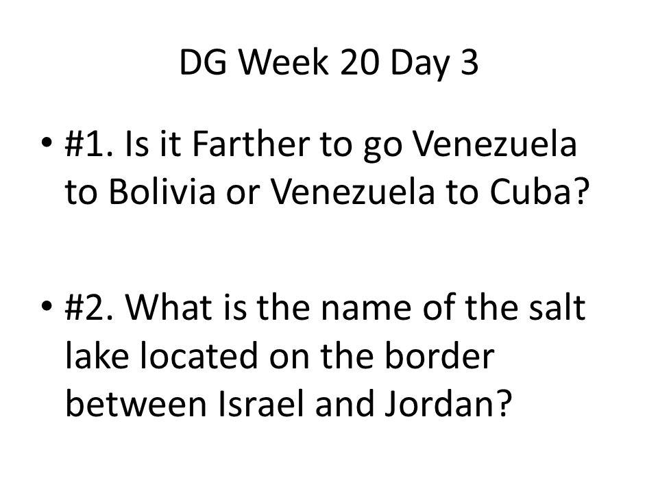 Answer Day 3 #1 Venezuela to Bolivia
