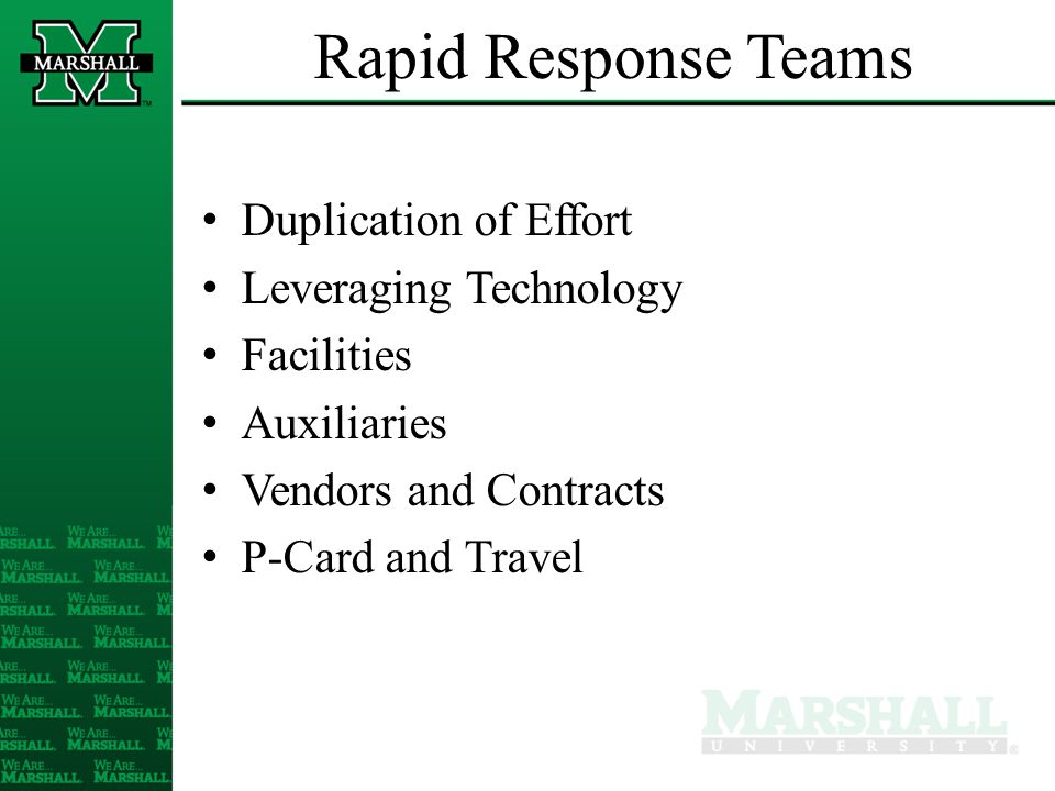 Rapid Response Teams Duplication of Effort Leveraging Technology Facilities Auxiliaries Vendors and Contracts P-Card and Travel