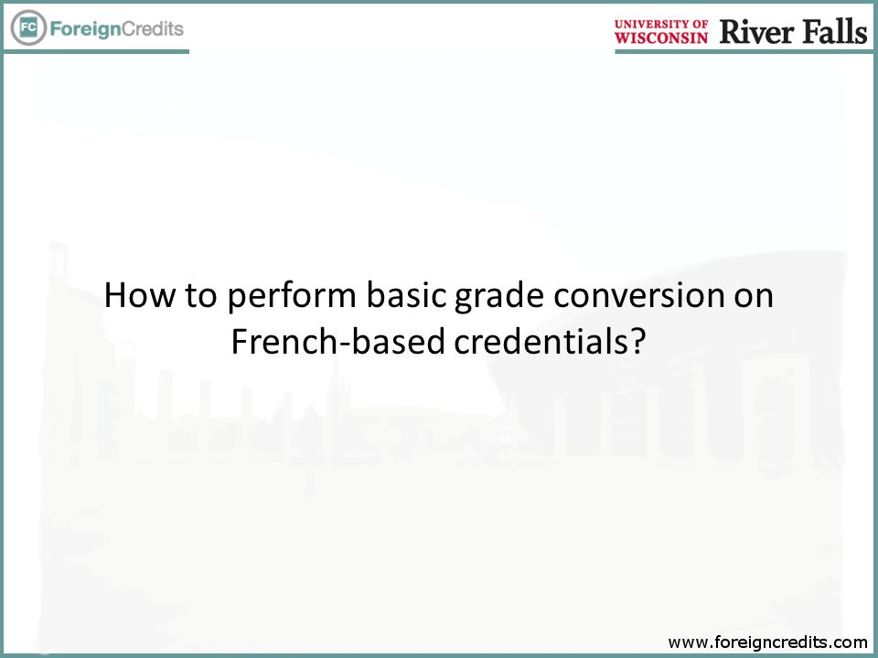 How to perform basic grade conversion on French-based credentials