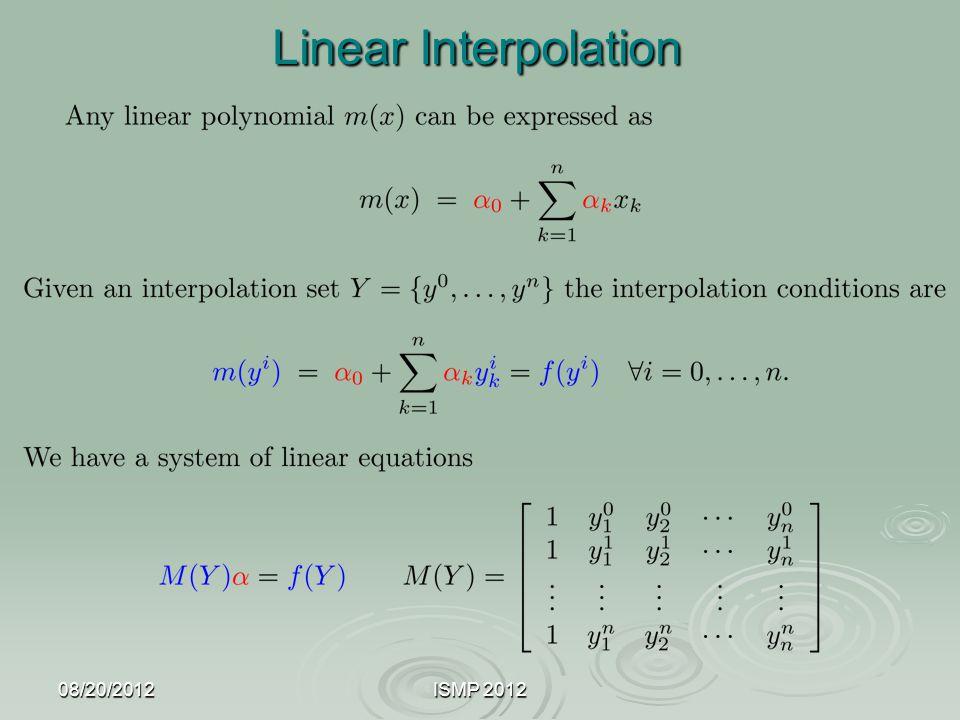 08/20/2012ISMP 2012 Linear Interpolation