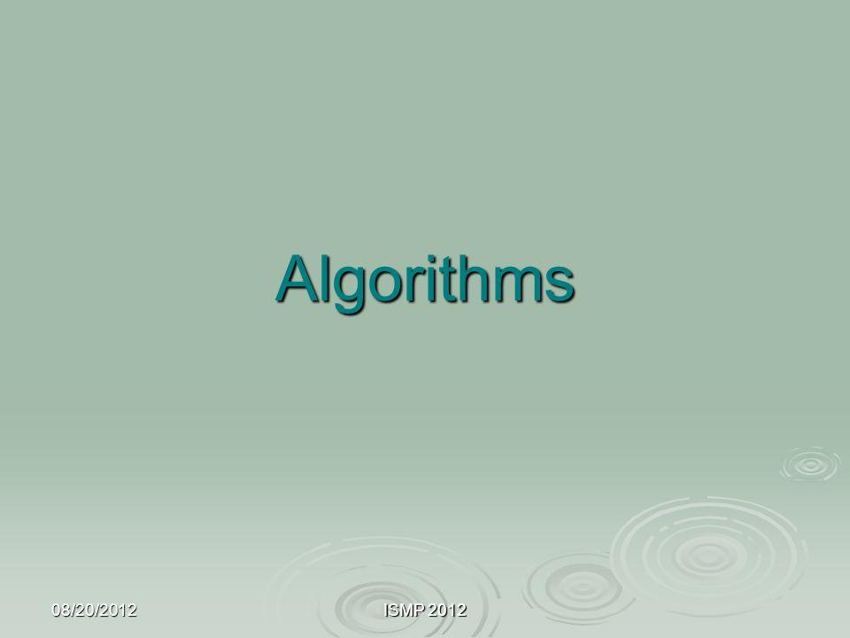 08/20/2012ISMP 2012 Algorithms