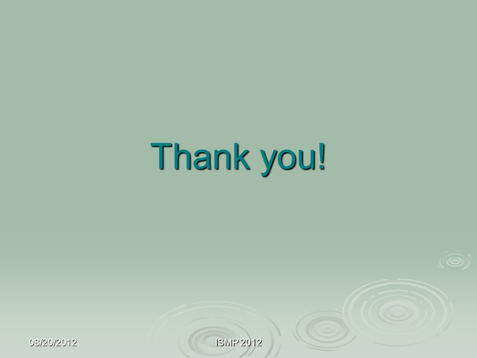 08/20/2012ISMP 2012 Thank you!