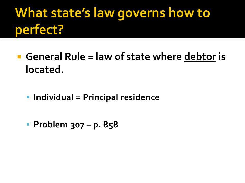  Individual = Principal residence  Problem 307 – p. 858