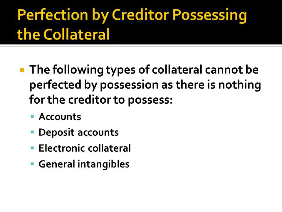  If consumer goods or equipment = must note security interest on the certificate of title  If inventory, perfect normally.