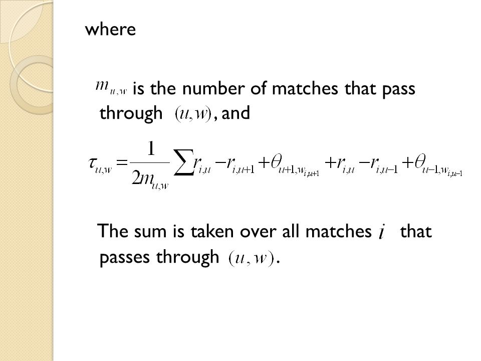 where is the number of matches that pass through, and The sum is taken over all matches that passes through.