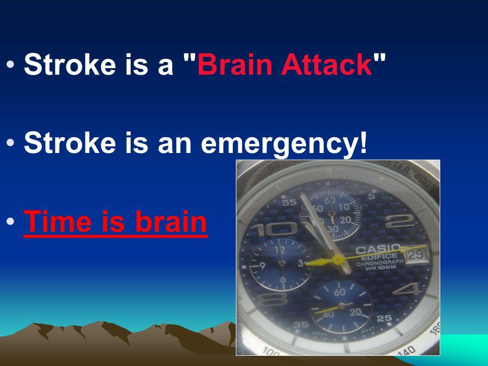 Stroke is a