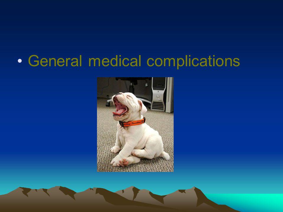 General medical complications