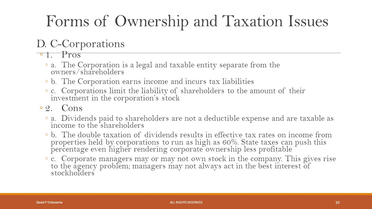 Forms of Ownership and Taxation Issues D.