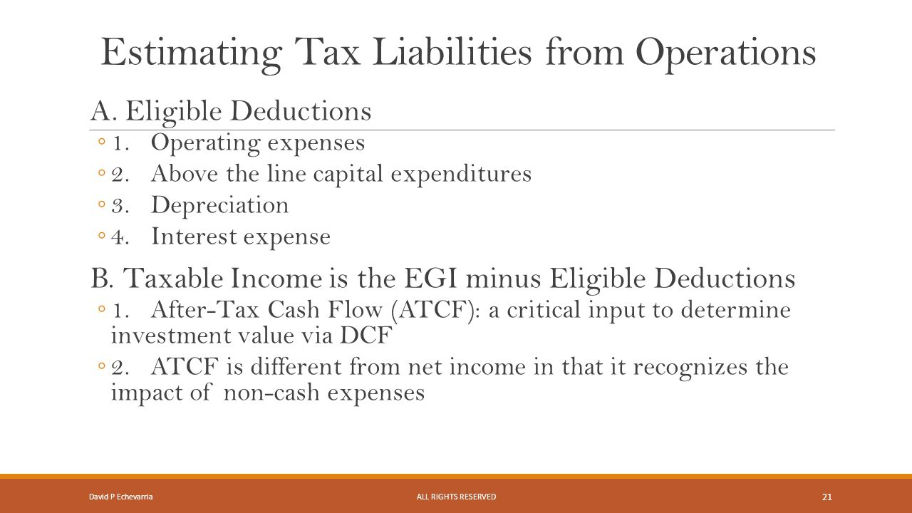 Estimating Tax Liabilities from Operations A.