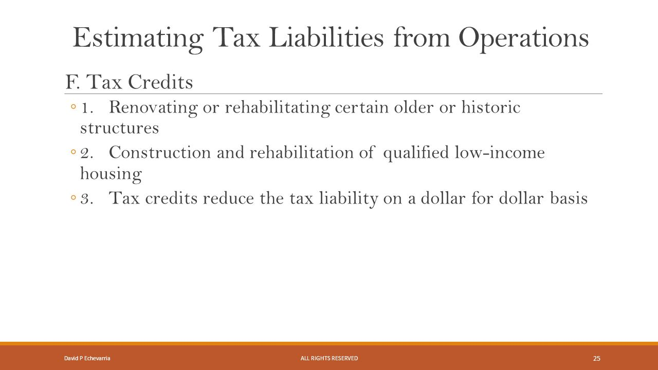 Estimating Tax Liabilities from Operations F.