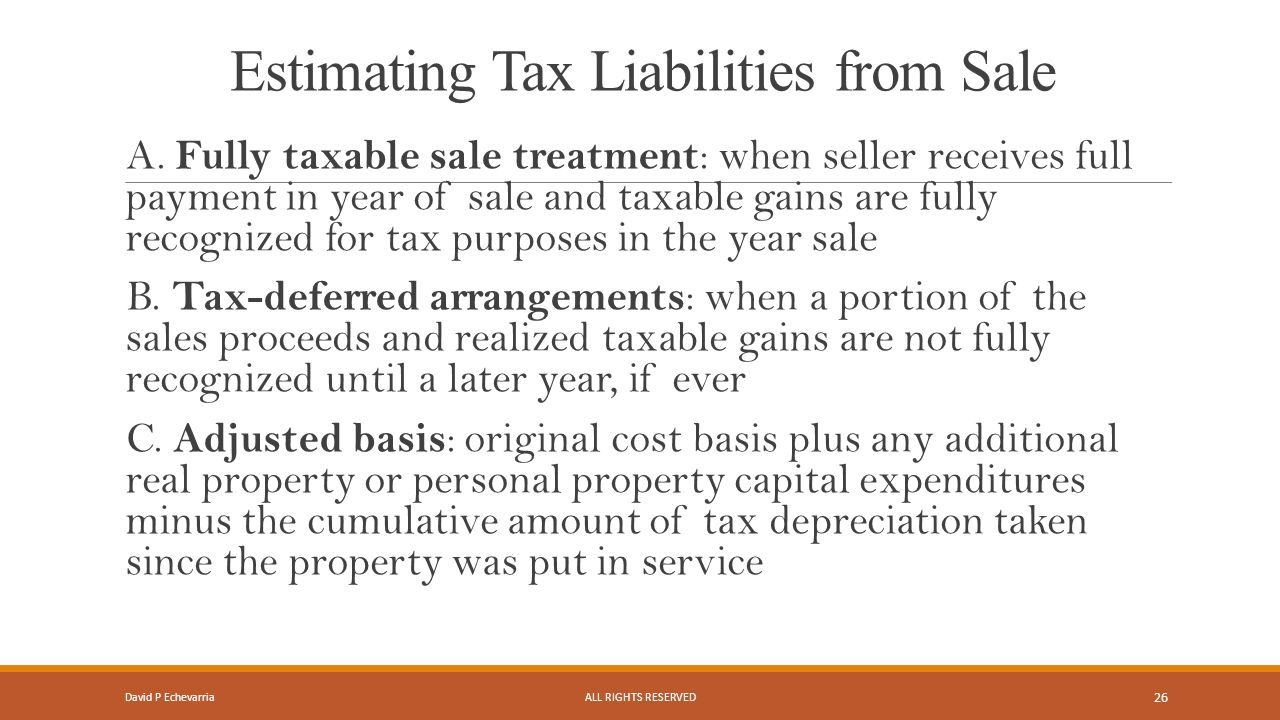 Estimating Tax Liabilities from Sale A.